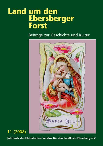 Land um den Ebersberger Forst Beiträge zur Geschichte und Kultur – Band 11