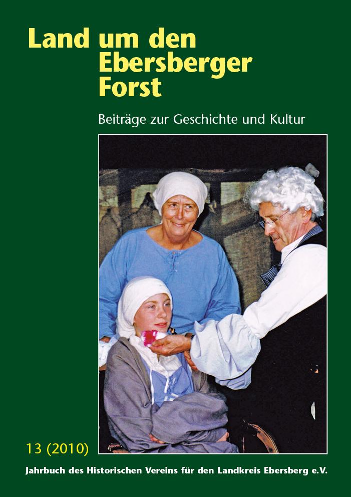 Land um den Ebersberger Forst Beiträge zur Geschichte und Kultur – Band 13
