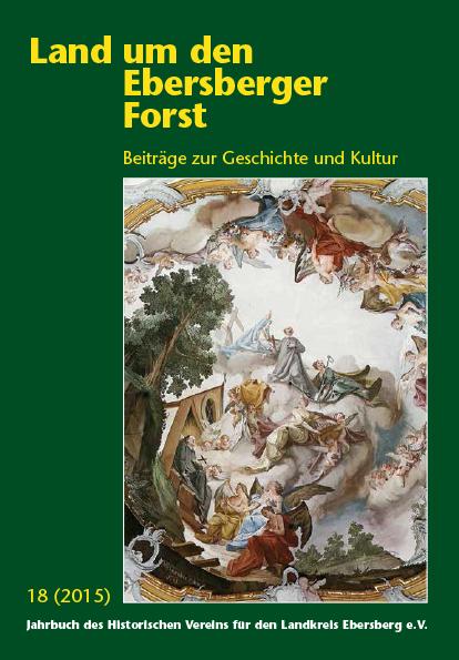 Land um den Ebersberger Forst Beiträge zur Geschichte und Kultur – Band 18