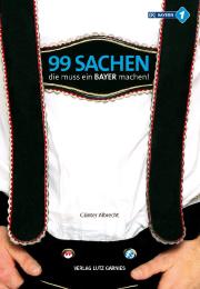 99 Sachen die Muss ein Bayer machen