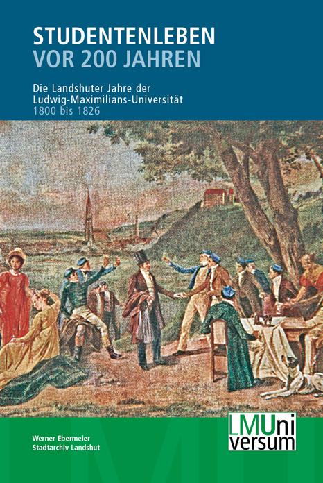 Studentenleben vor 200 Jahren