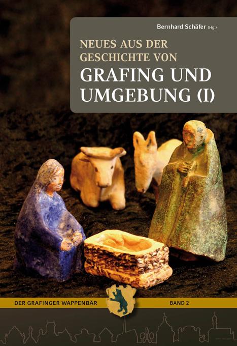 Neues aus der Geschichte von Grafing und Umgebung (1)