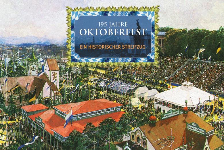 195 Oktoberfest -Ein historischer Streifzug