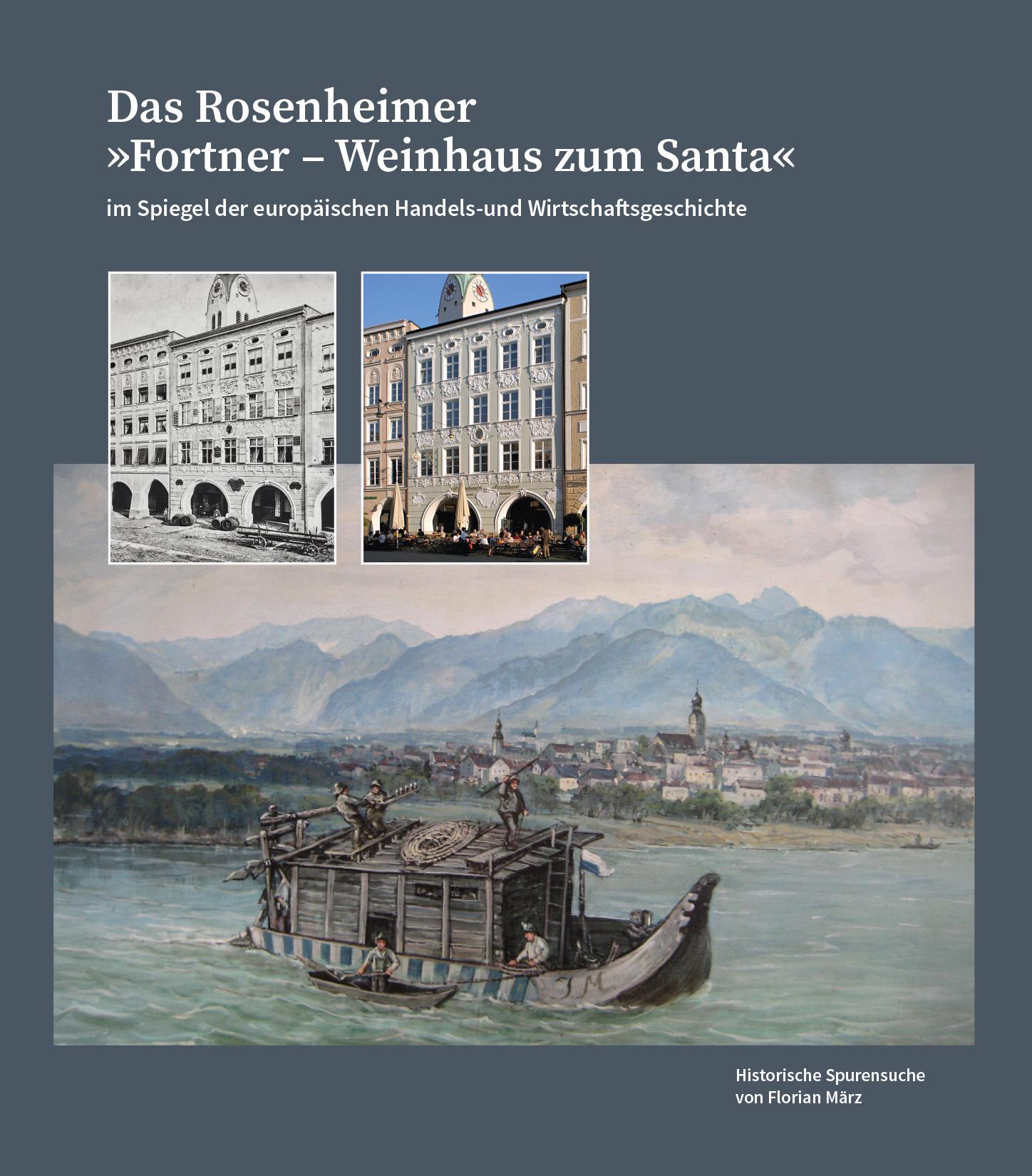 "Das Rosenheimer ""Fortner –Weinhaus zum Santa"""